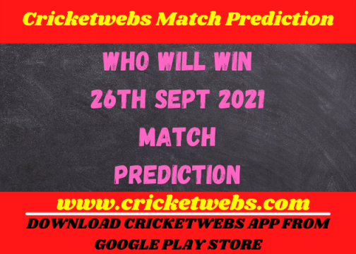 Who Will Win 26th Sept 2021 Match Prediction
