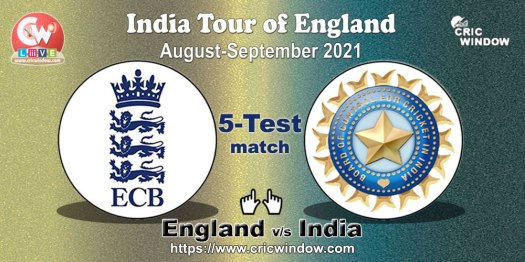 Tour Stats : Eng vs Ind test series 2021 - cricwindow.com