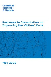 CJA Resource 12 Consultation on Improving the Victims Code response May 2020 cover page