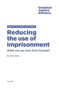 CJA ReducingImprisonment Europe cover page