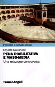 Copertina Libro: Pena riabilitativa e mass-media