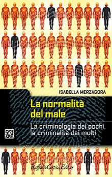 Copertina Libro: La normalità del male