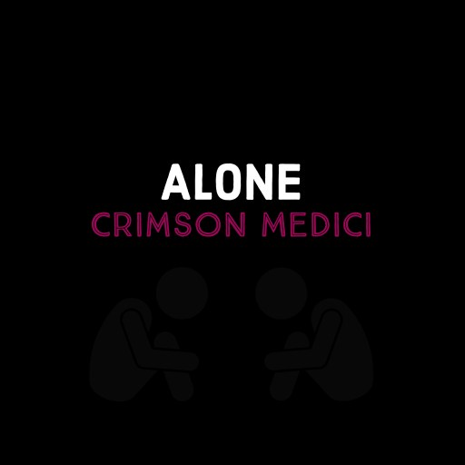 Crimson Medici - Alone - Triphop  We Together Are Alone