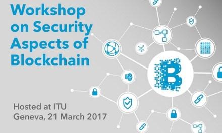 Unión Internacional de Telecomunicaciones evaluará aspectos de seguridad de blockchain