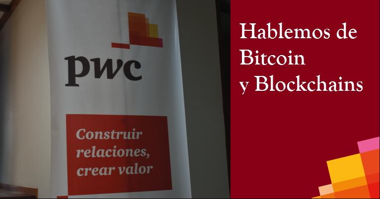 PwC Venezuela anuncia dos nuevas ediciones de 'Hablemos de Bitcoin y Blockchains'