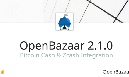 OpenBazaar aceptará pagos con Bitcoin Cash y ZCash