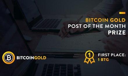 """Finaliza la primera edición de """"Post of The Month"""", el concurso oficial con premios en Bitcoin Gold"""