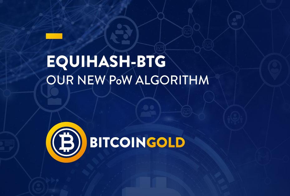 Equihash-BTG: el nuevo algoritmo de minado de Bitcoin Gold
