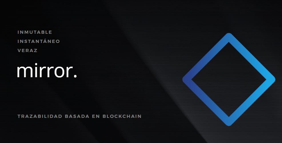 Mirror, la aplicación para la trazabilidad blockchain personalizable