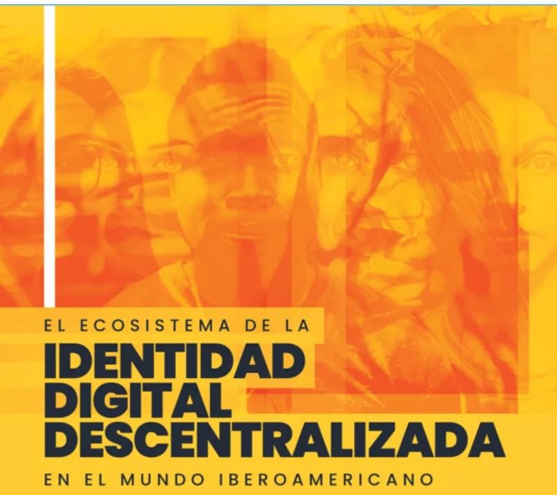 Identidad Digital Descentralizada con Blockchain y presentación informe SSI