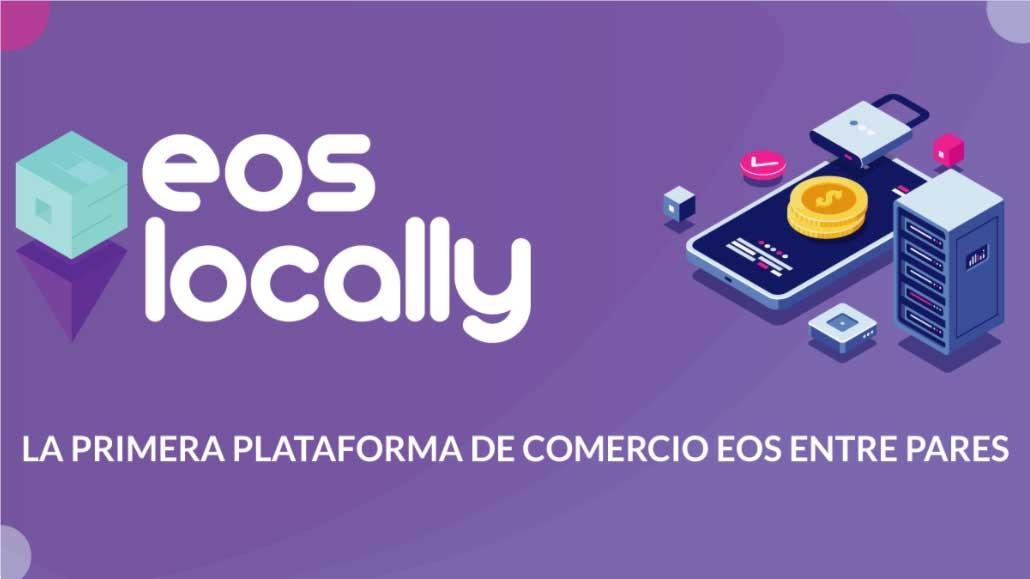 Introducción a EOSLocally: La primera plataforma de comercio P2P para EOS
