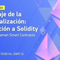 ¿Cómo se programan Smart Contracts en ethereum? Aprende esto y mucho más con el webinar gratuito de la ONG Bitcoin Argentina