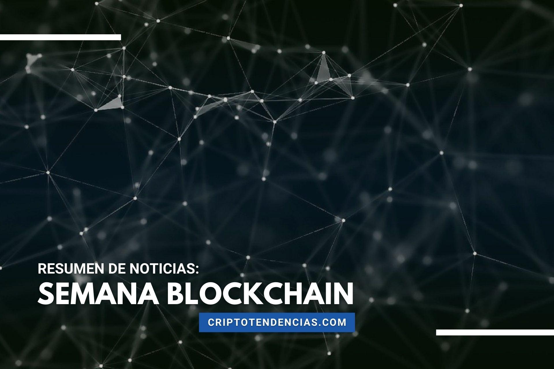 Semana Blockchain, un resumen con lo mejor de la tecnología blockchain y los NFT