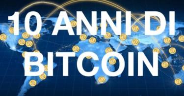 Bitcoin 10 anni 2008 2018