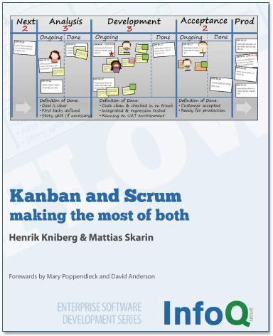 Kanban and Scrum : making the most of both (Henrik Kniberg)