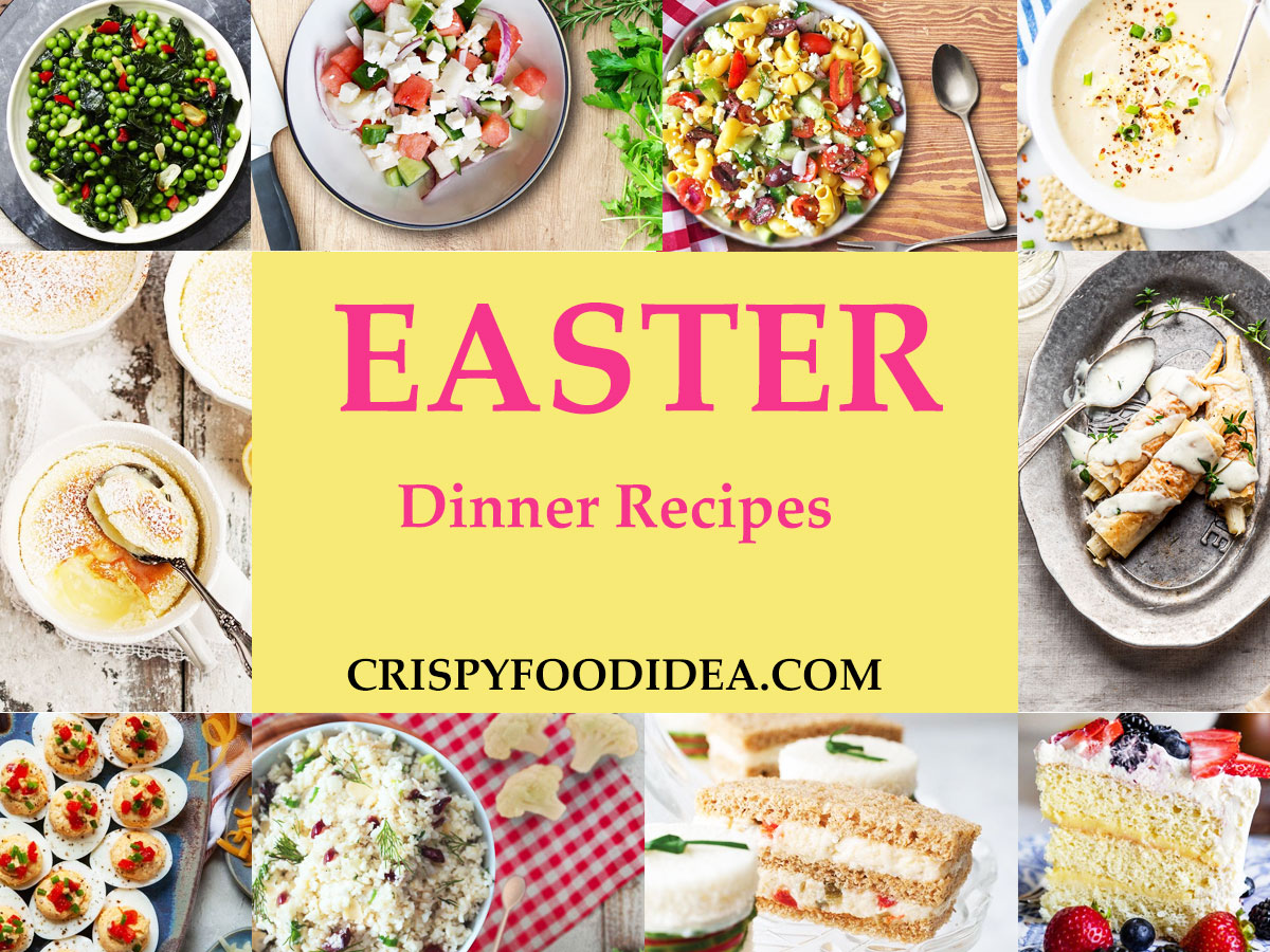 Easter Dinner Recipes