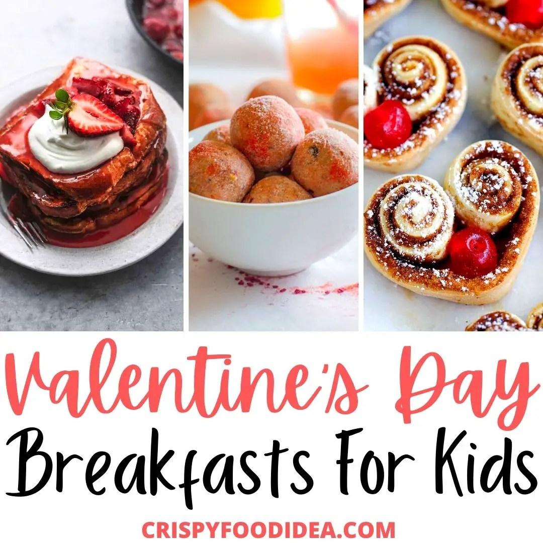 21 Easy Valentines Day Breakfast Recipes For Kids Cute Breakfast Ideas