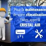 Maintenance et entretien climatisation Cristal Air