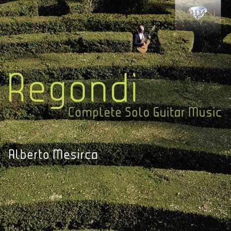 Regondi Complete Music for Solo Guitar Alberto Mesirca