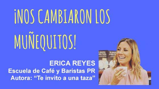 024: Café… Pasión, tradición, reinvención – Erica Reyes