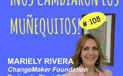 105: Mariely Rivera – Emprendimiento social
