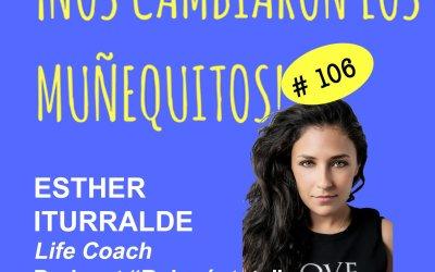 106: Esther Iturralde – Reinvéntate con gratitud y conectando con tu verdadero YO