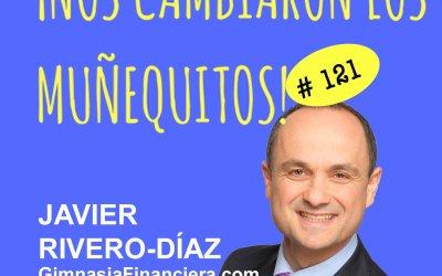 121:  Javier Rivero Díaz – Sanar tu espíritu para sanar tus finanzas