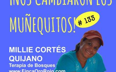 133: Millie Cortés – El poder sanador de los bosques