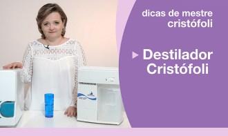 Destilador Cristófoli