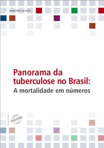 Panorama da Tuberculose no Brasil