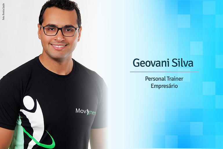 Geovani Silva - Atividade Física é saúde