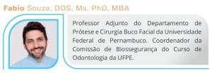 Professores: Como engajar os estudantes de Odontologia em Biossegurança Fabio