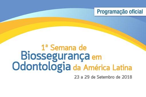 Biossegurança em Odontologia da América Latina Programação Oficial