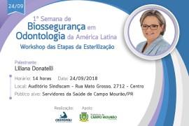 A 1ªSemana de Biossegurança em Odontologia Campo Mourão 24/09