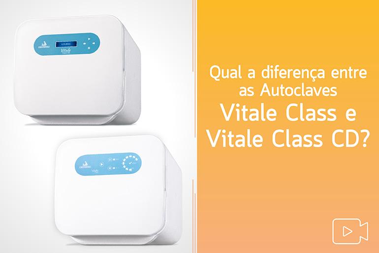 Diferença entre Autoclaves Vitale Class e Vitale Class CD
