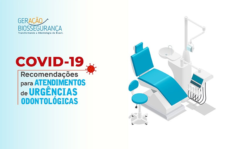 COVID-19 Recomendações para atendimentos de urgências odontológicas