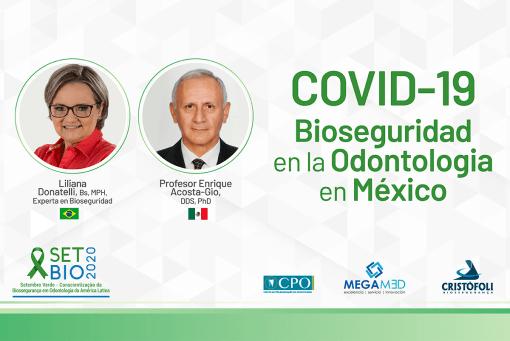 COVID-19 Bioseguridad em la Odontologia en Mexico live em espanhol