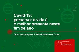Covid-19: Preservar a vida é o melhor presente
