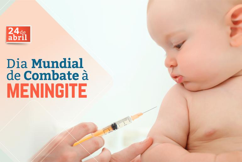 Dia Mundial de Combate à Meningite - 24 de abril