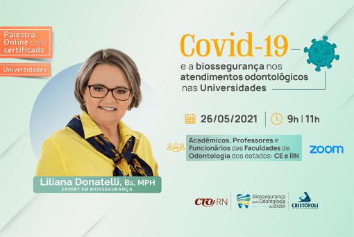 Covid-19 e a biossegurança nos atendimentos odontológico nas Universidades CE - RN- BOB