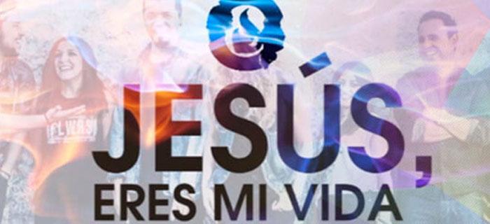 ESTRENO MUNDIAL:  Esperanza De Vida – Jesús, Eres Mi Vida  (Vídeo)