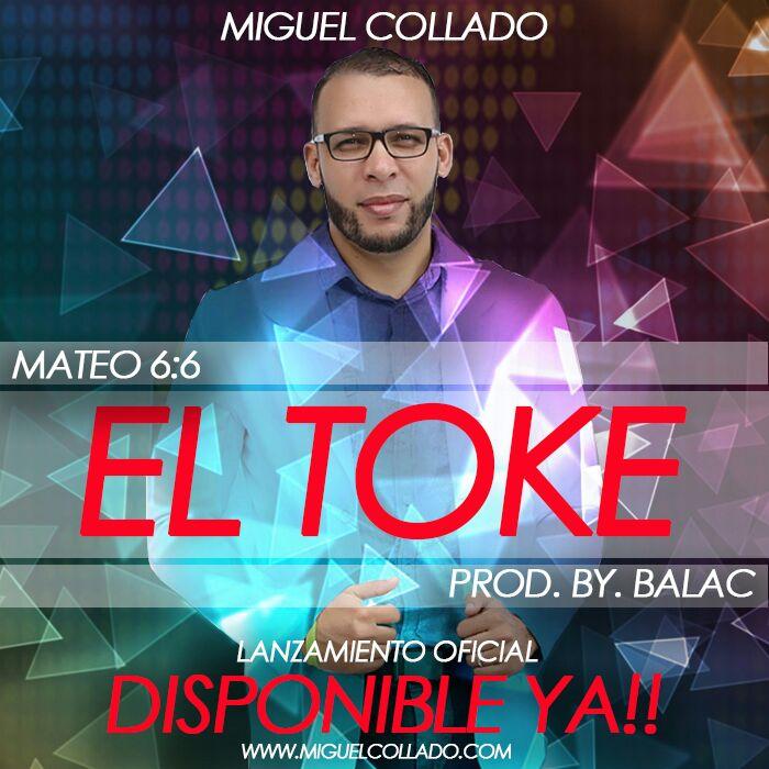 Miguel Collado El Toke