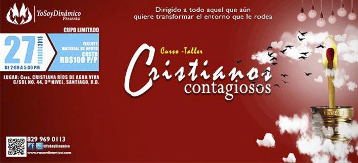 """El ministerio YoSoyDinamico, presenta el curso taller """"Cristianos contagiosos"""""""