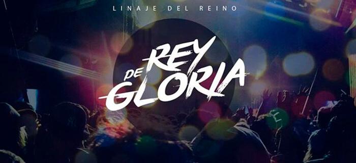 Linaje del Reino – Rey de Gloria Live (Vídeo Oficial)
