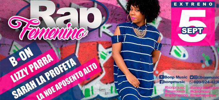B-ON presenta Rap Femenino junto con Aposento Alto (La Noe), Lizzy Parra & Sarah La Profeta