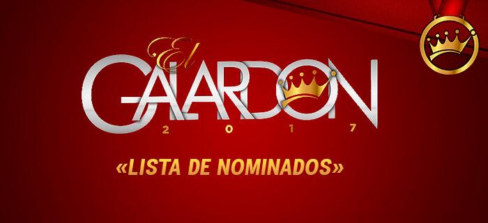 Nominados a Premios El Galardón 2017
