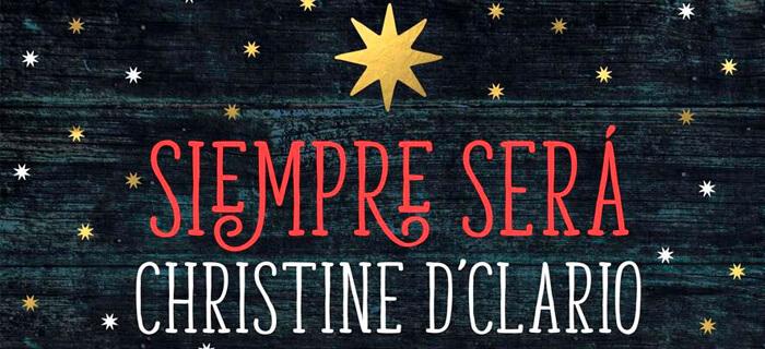 Christine D'Clario presenta Siempre Será