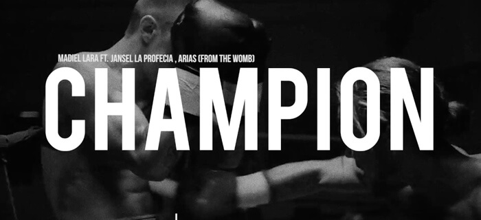 Madiel Lara ft Jansel La Profecia, From The Womb  – Champion