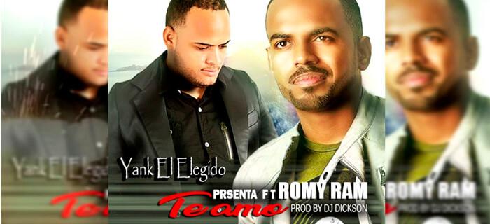ESTRENO: Yank el Elegido ft Romy Ram – Te Amo