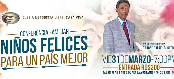 """Conferencia Familiar """"Niños Felices Para un País Mejor"""""""